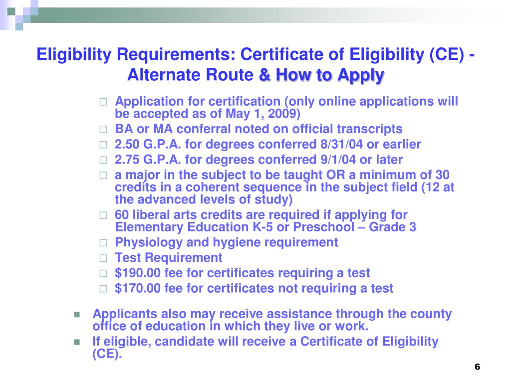 Eligibility Requirements: Certificate of Eligibility (CE) - Alternate Route