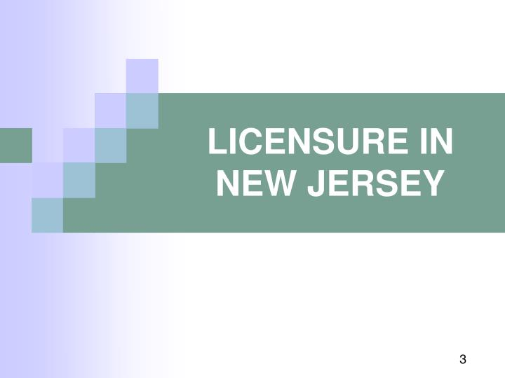 Licensure in new jersey l.jpg