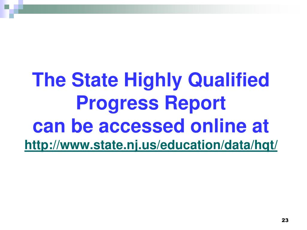 The State Highly Qualified