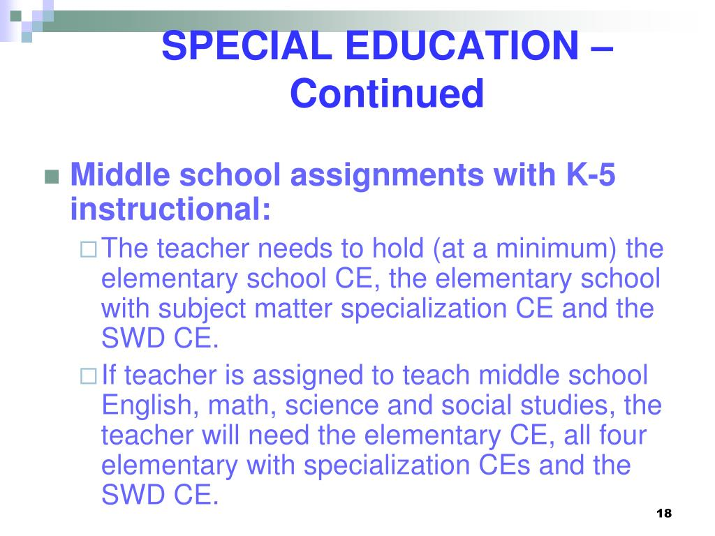 SPECIAL EDUCATION – Continued