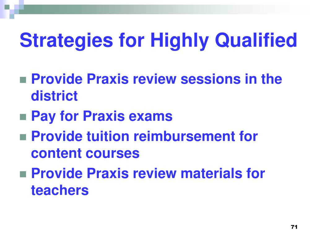 Strategies for Highly Qualified