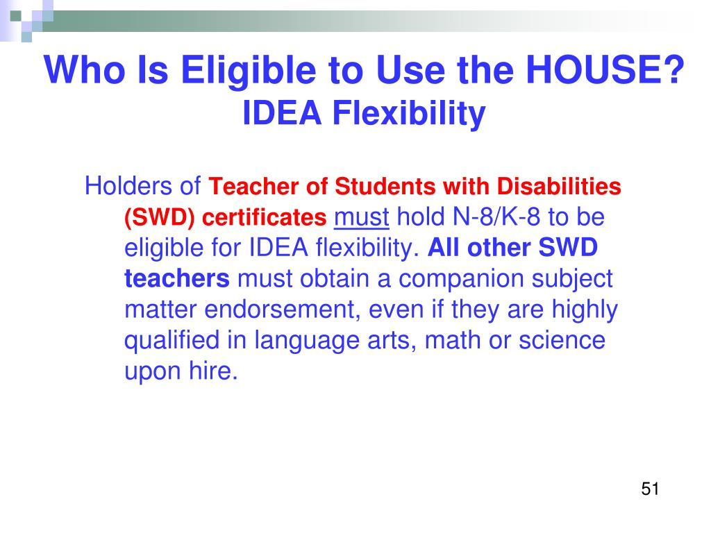 Who Is Eligible to Use the HOUSE?