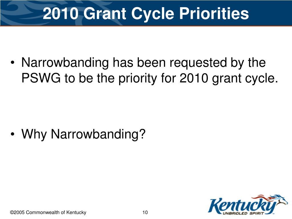 2010 Grant Cycle Priorities