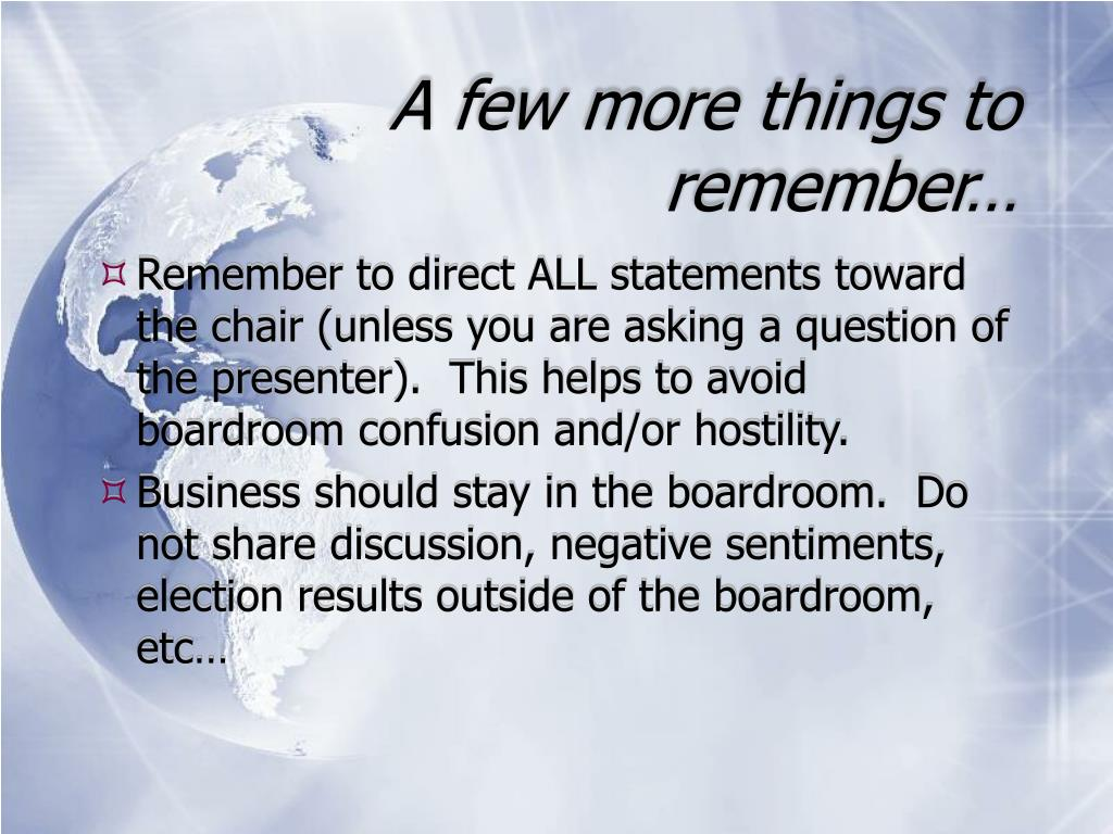 A few more things to remember…