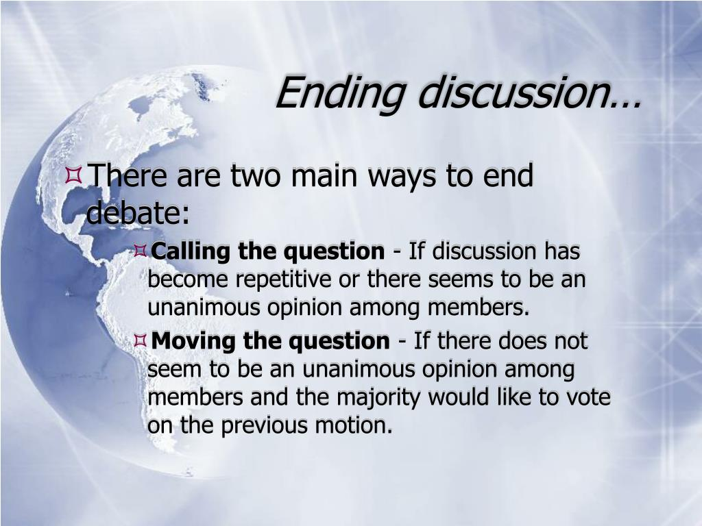 Ending discussion…