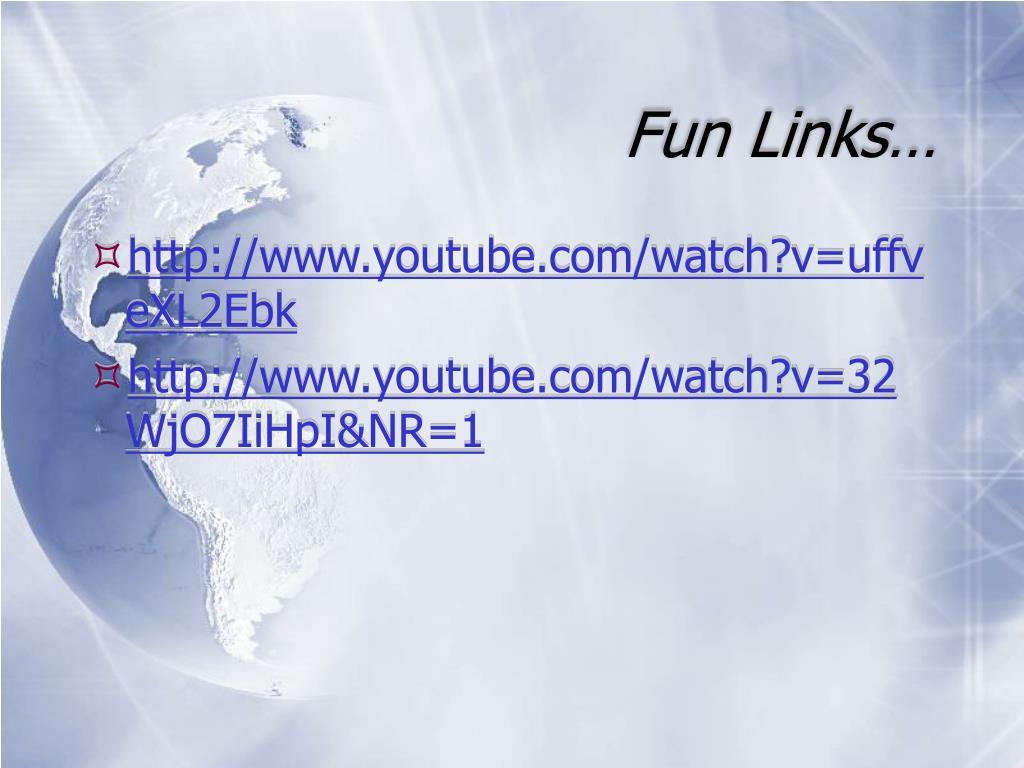 Fun Links…