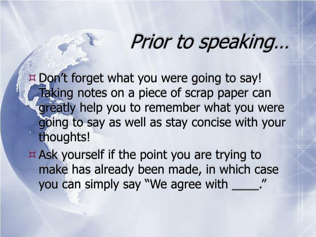 Prior to speaking…