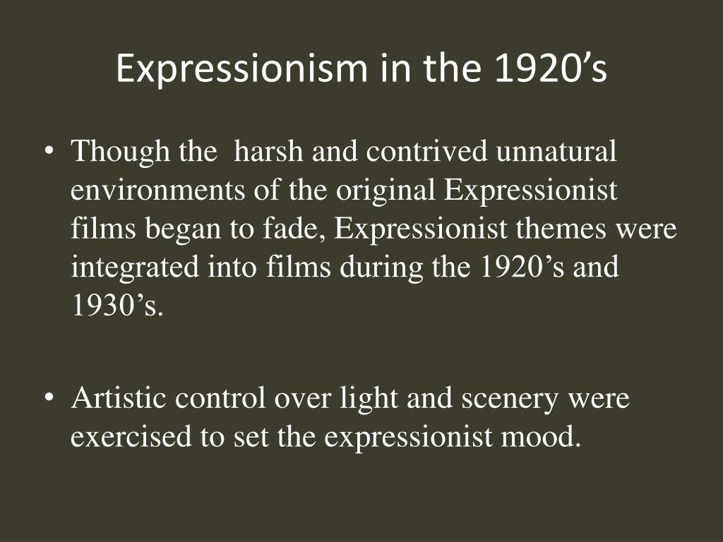 Expressionism in the 1920's