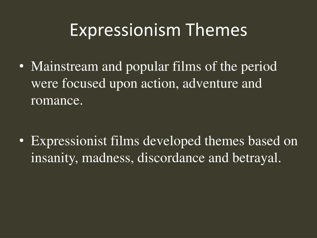 Expressionism Themes
