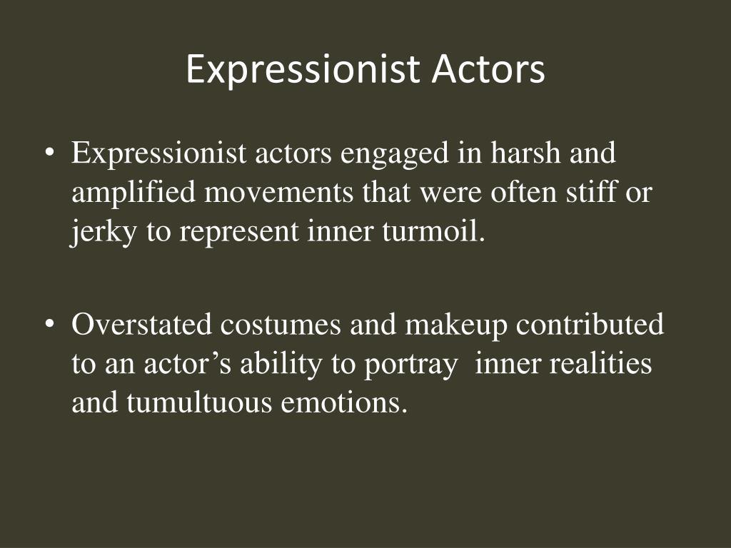 Expressionist Actors