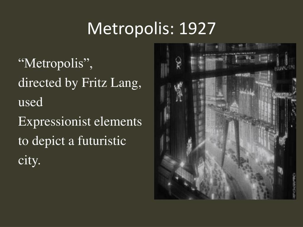 Metropolis: 1927