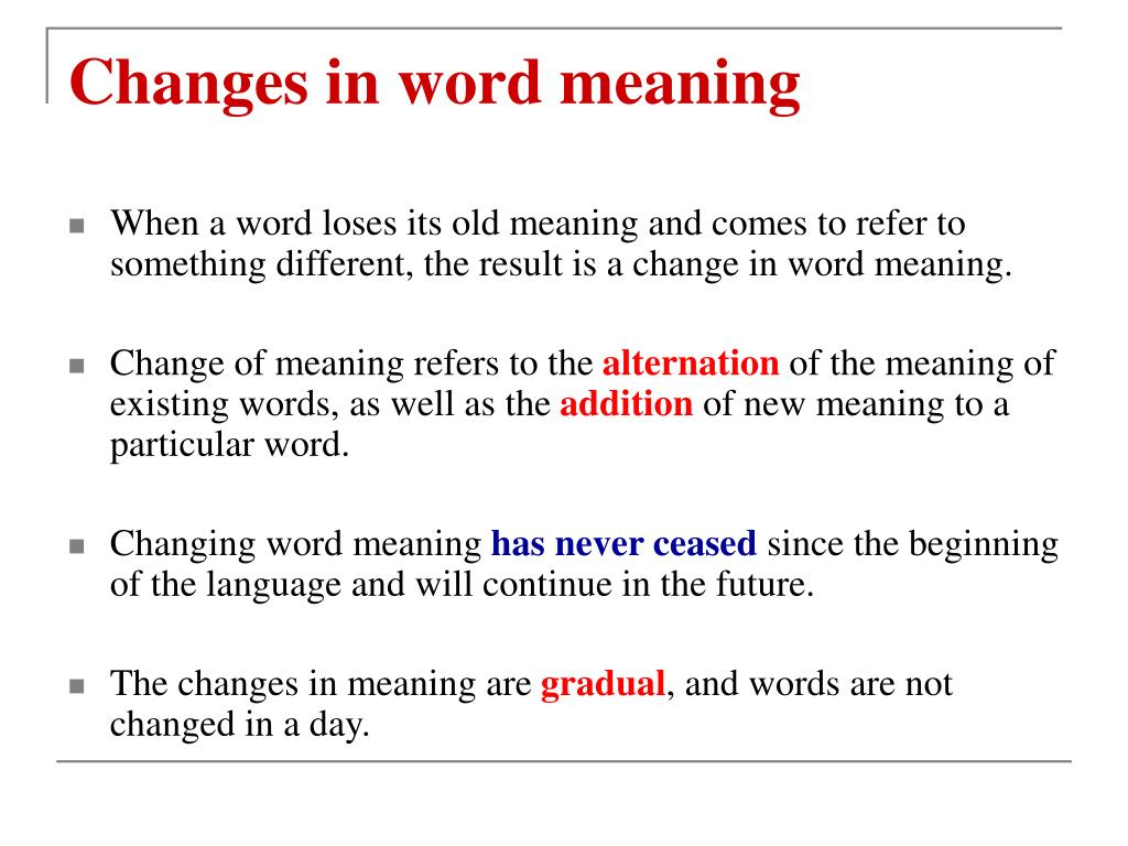 Changes in word meaning