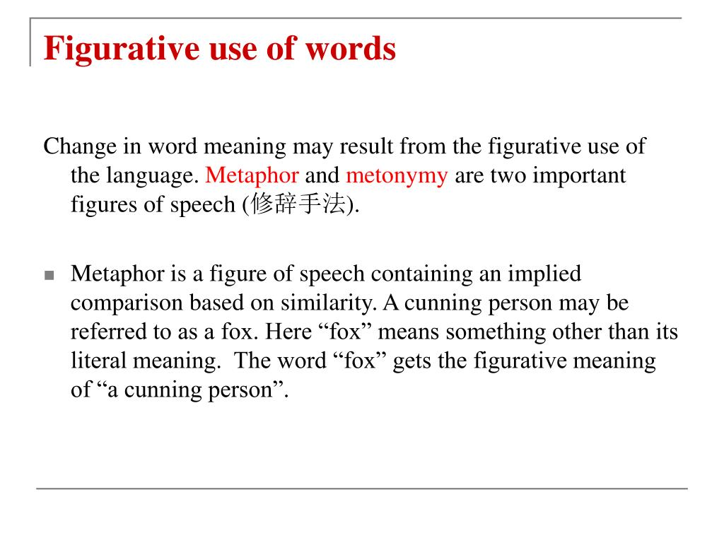 Figurative use of words