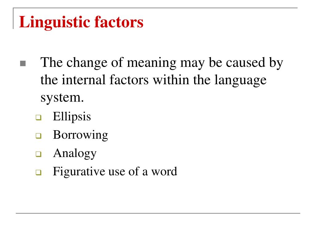 Linguistic factors