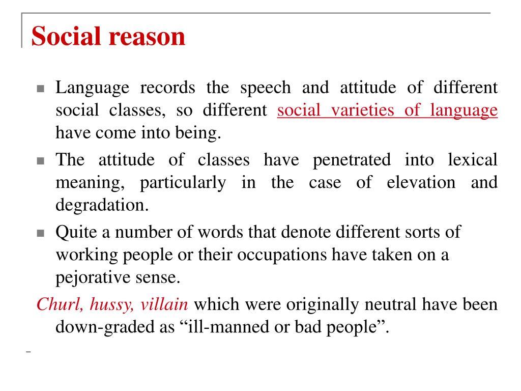 Social reason
