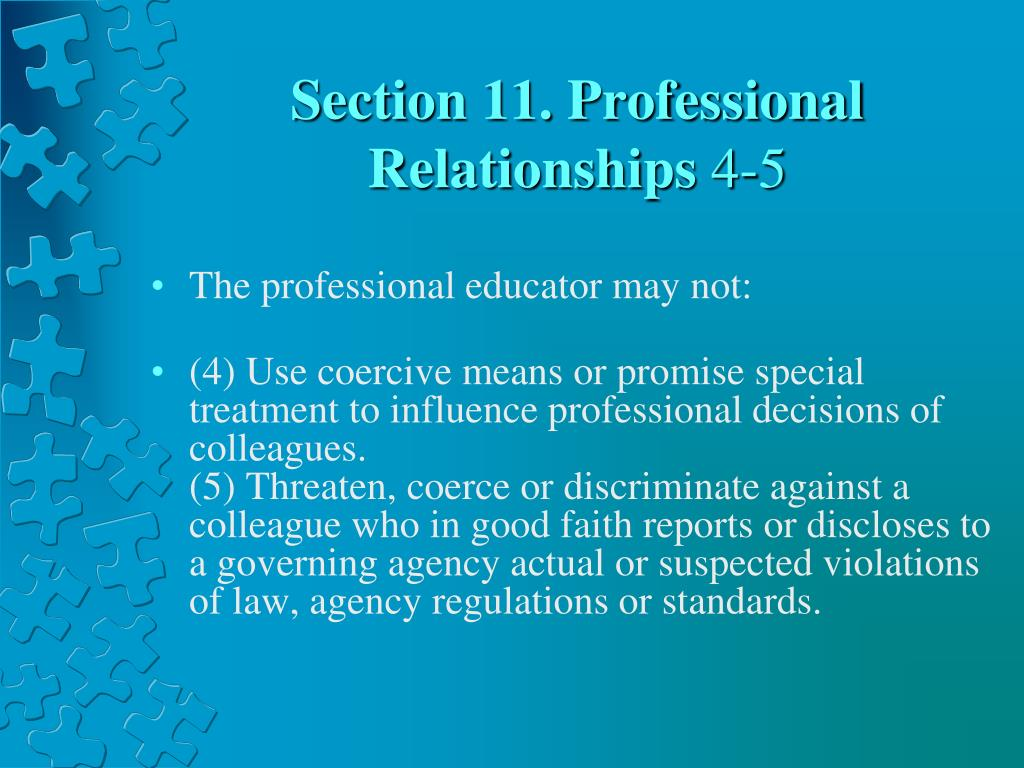 Section 11. Professional Relationships