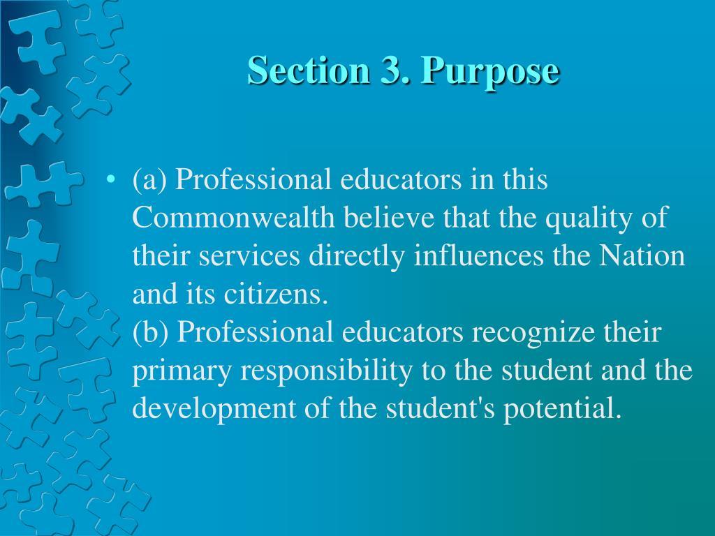Section 3. Purpose