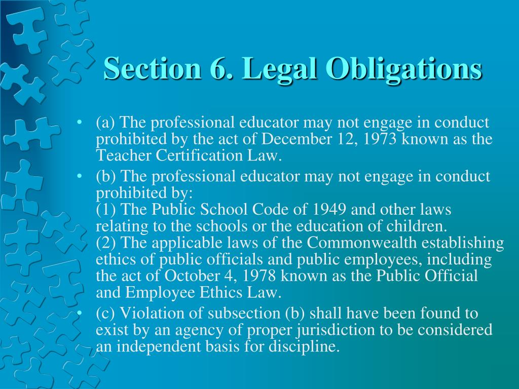 Section 6. Legal Obligations