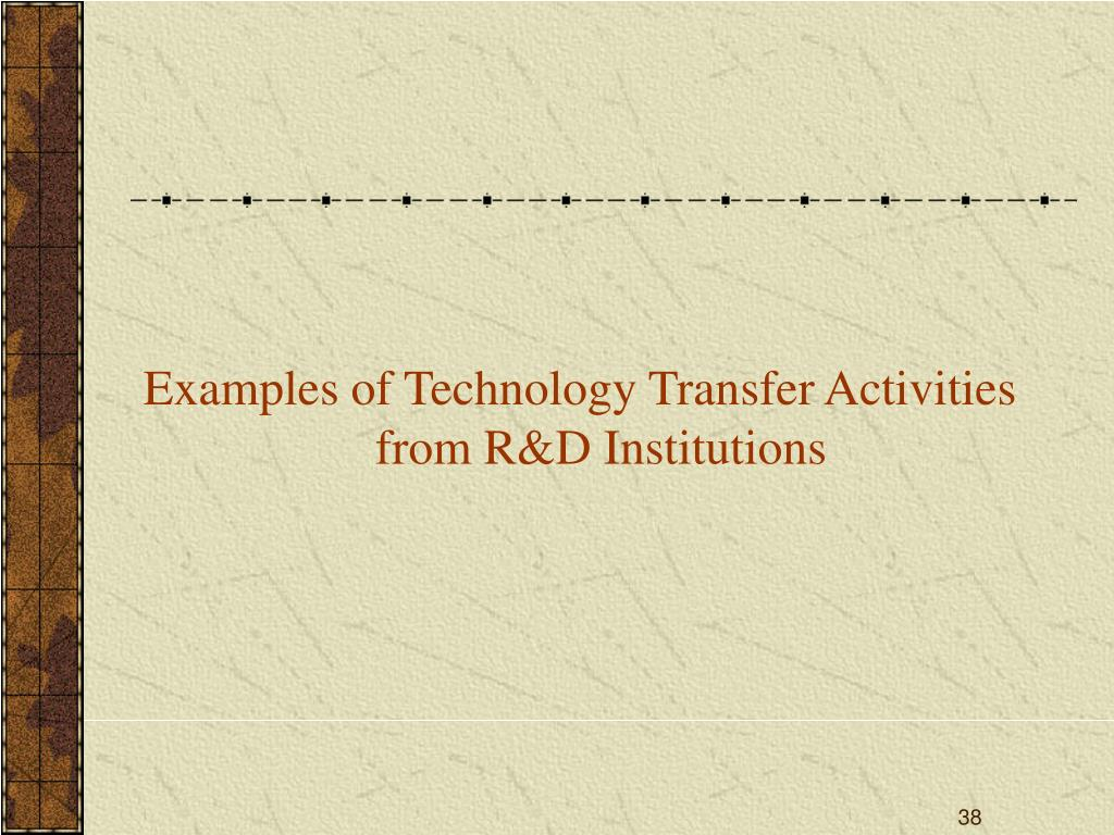 Examples of Technology Transfer Activities from R&D Institutions