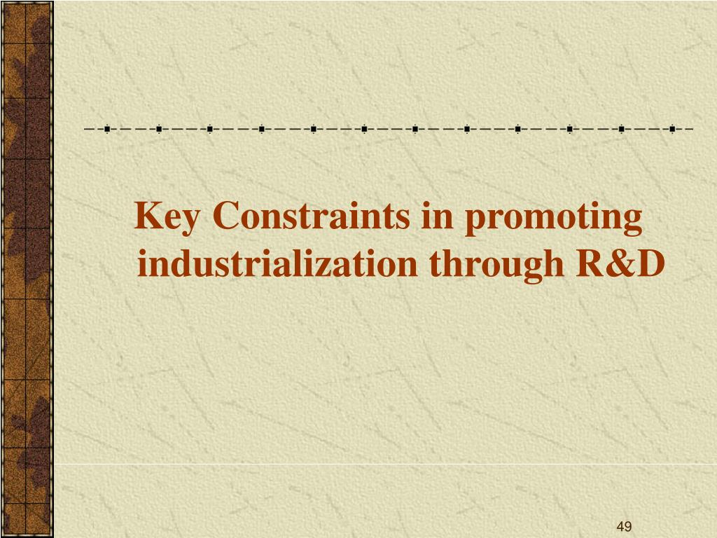 Key Constraints in promoting industrialization through R&D
