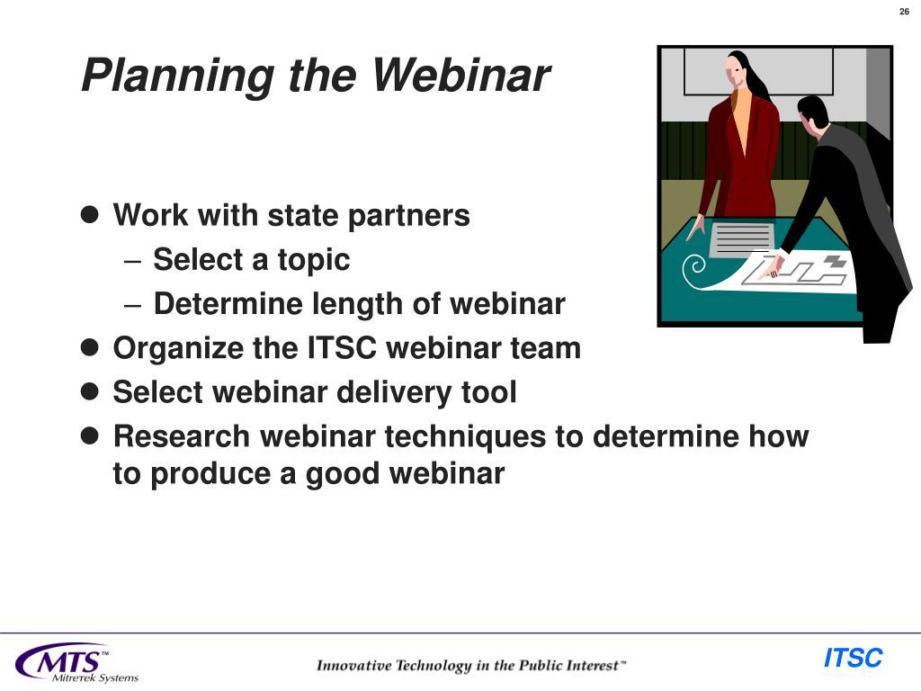 Planning the Webinar