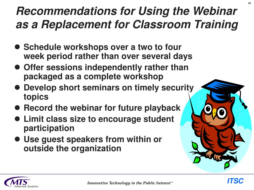 Recommendations for Using the Webinar as a Replacement for Classroom Training