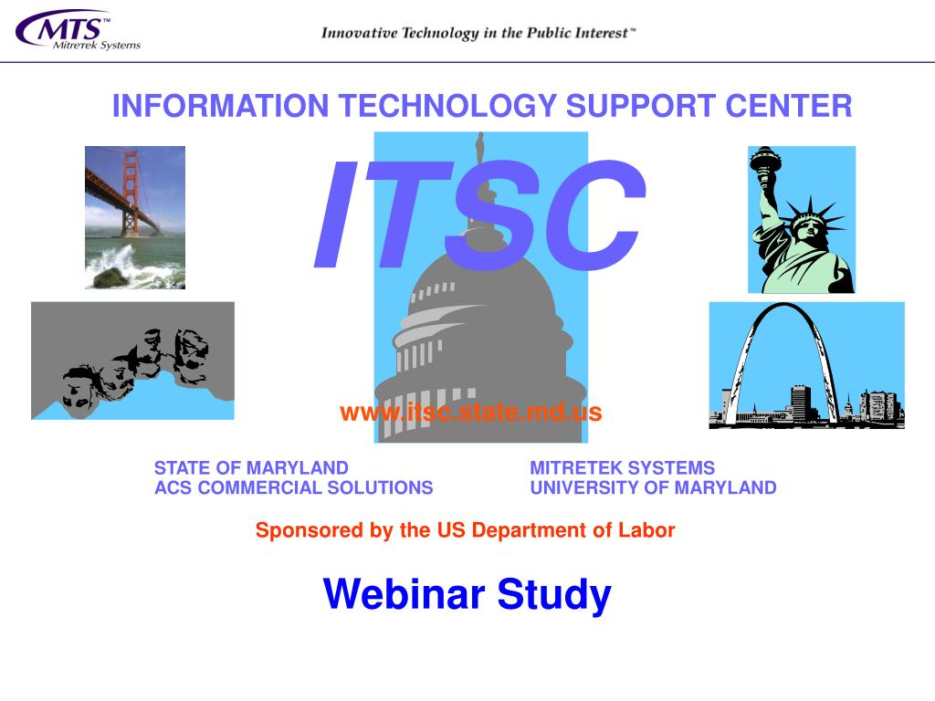 INFORMATION TECHNOLOGY SUPPORT CENTER