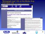 monograph type info on the mosby drug information site http www genrx com genrxfree