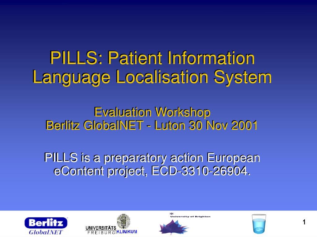 PILLS: Patient Information Language Localisation System