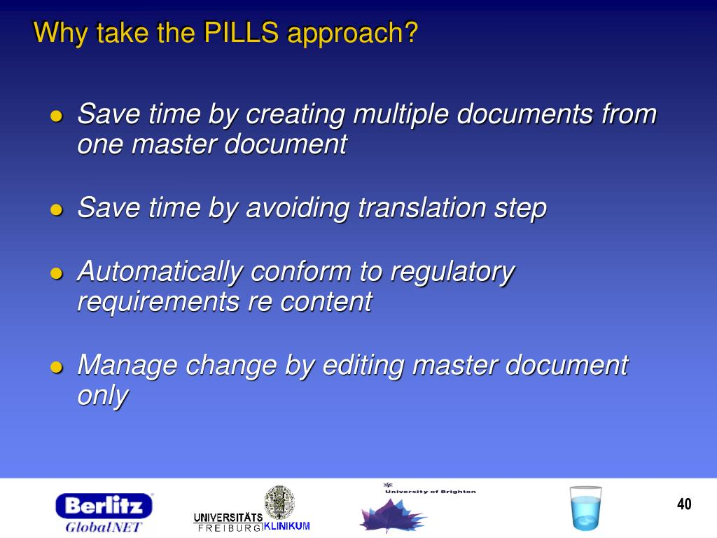 Why take the PILLS approach?