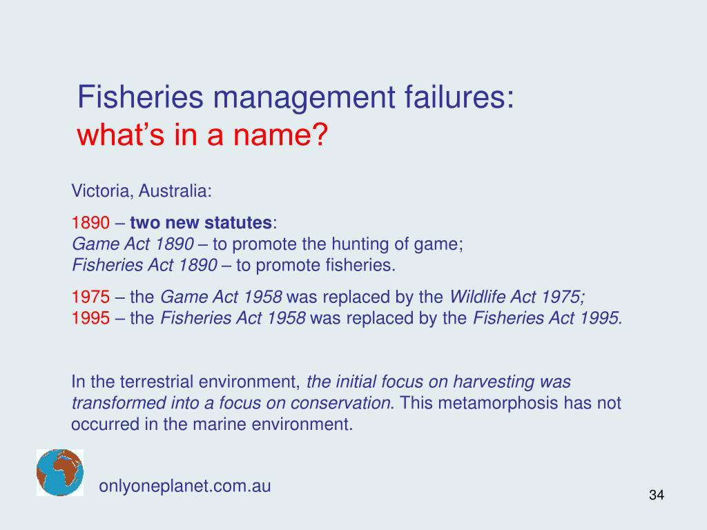 Fisheries management failures: