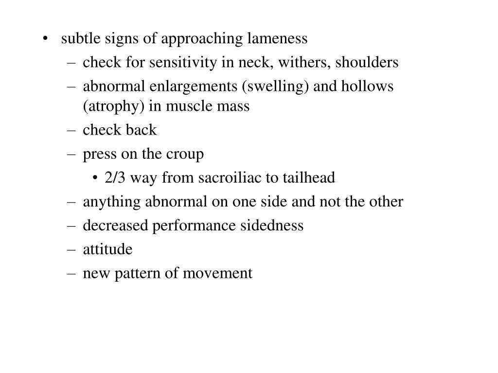 subtle signs of approaching lameness