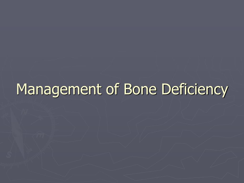 Management of Bone Deficiency
