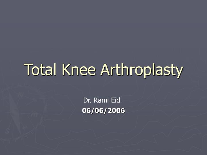 Total knee arthroplasty l.jpg