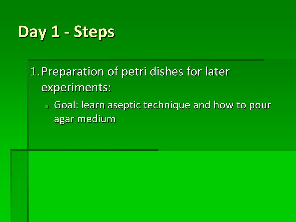 Preparation of petri dishes for later experiments: