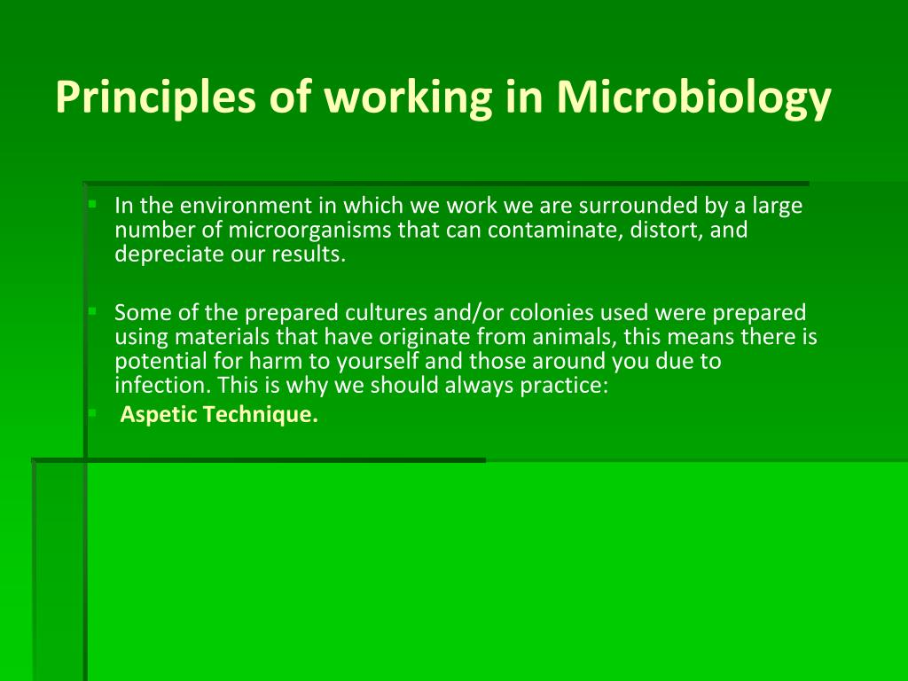 Principles of working in Microbiology