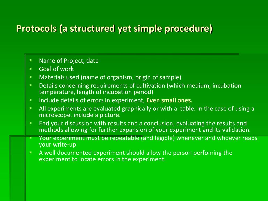 Protocols (a structured yet simple procedure)