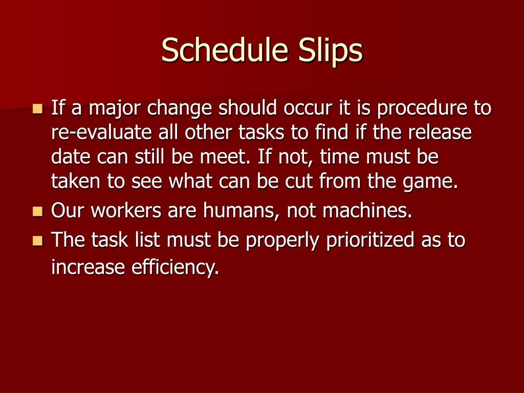 Schedule Slips