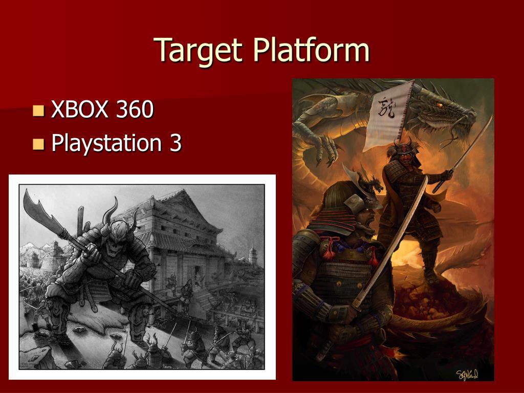 Target Platform