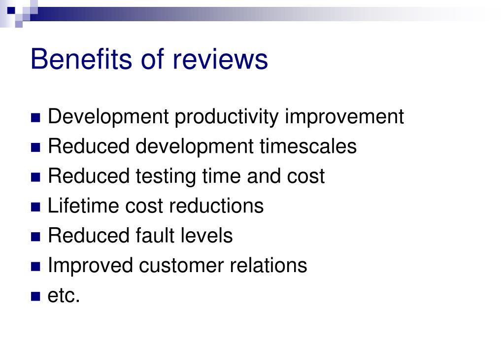 Benefits of reviews