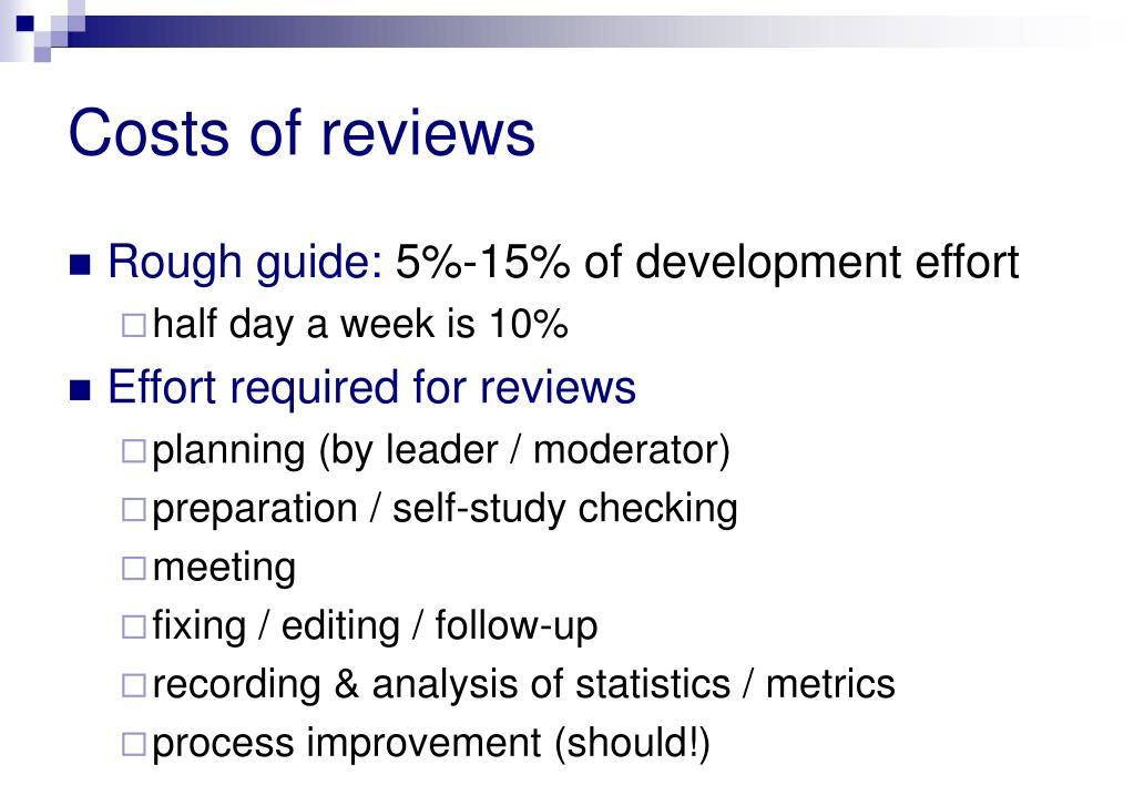 Costs of reviews