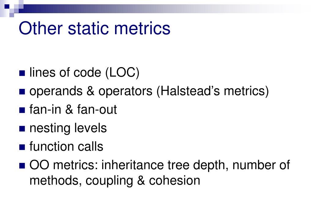 Other static metrics