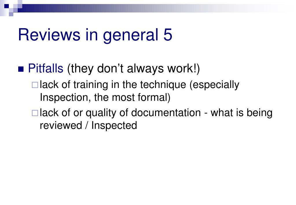 Reviews in general 5