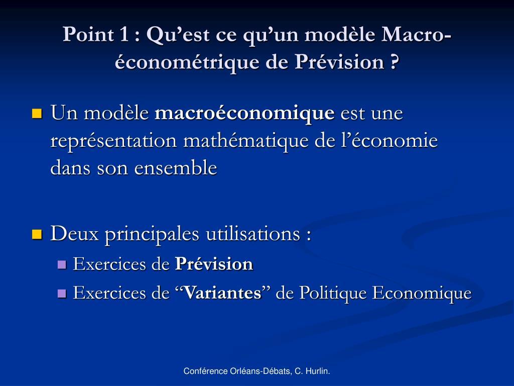Point 1 : Qu'est ce qu'un modèle Macro-économétrique de Prévision ?