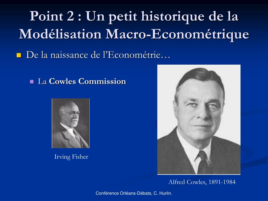 Point 2 : Un petit historique de la Modélisation Macro-Econométrique