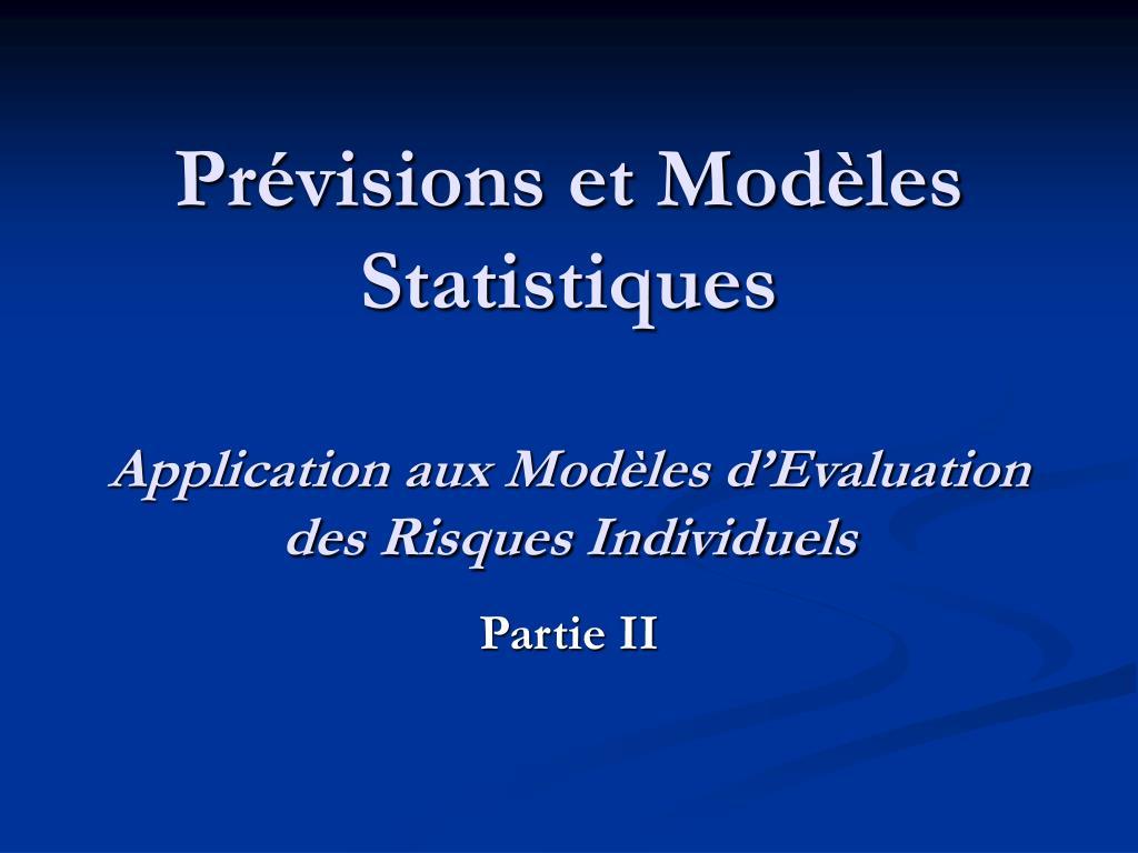 Prévisions et Modèles Statistiques