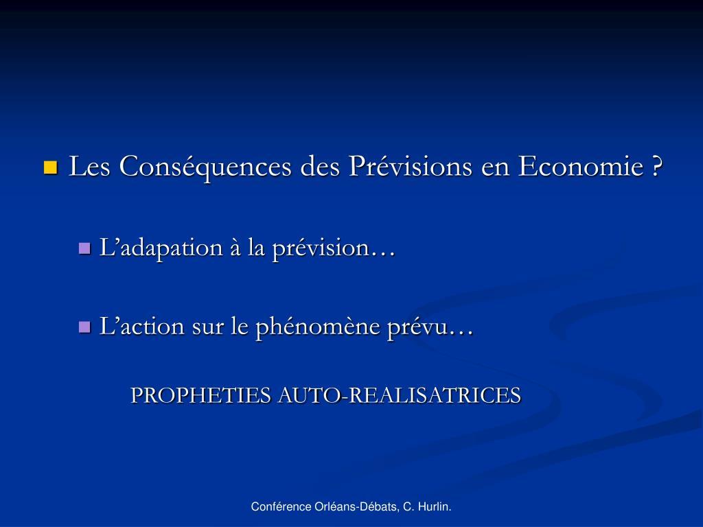 Les Conséquences des Prévisions en Economie ?