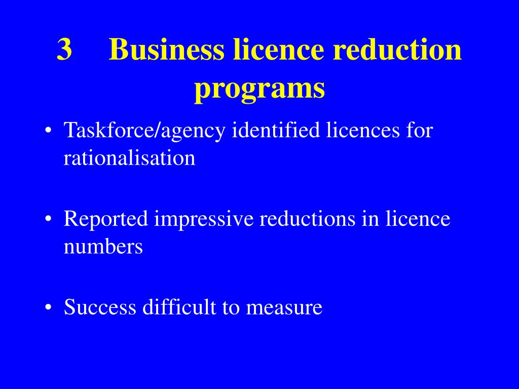 3Business licence reduction programs