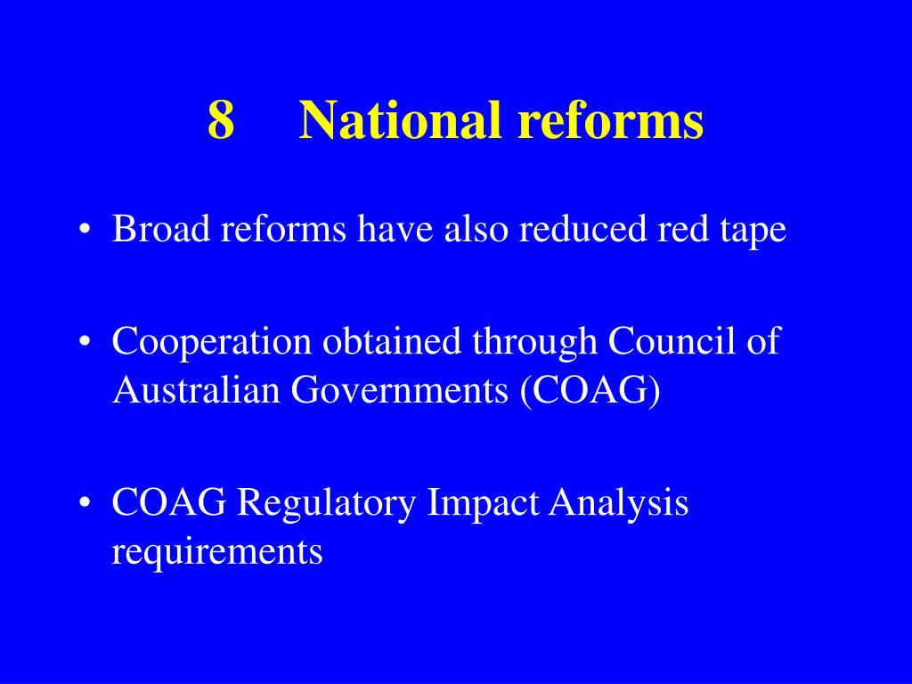 8National reforms