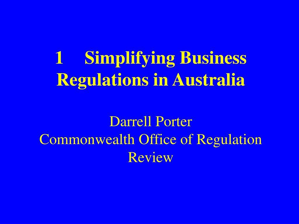 1Simplifying Business Regulations in Australia